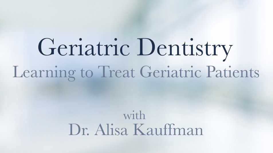Treating Geriatric Patients