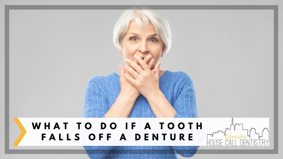 What To Do If a Tooth Falls Off a Denture