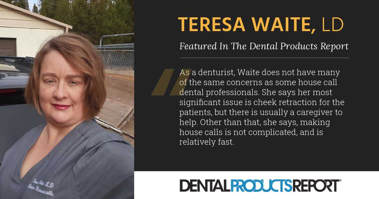 Teresa Waite, LD featured in the Dental Products Report