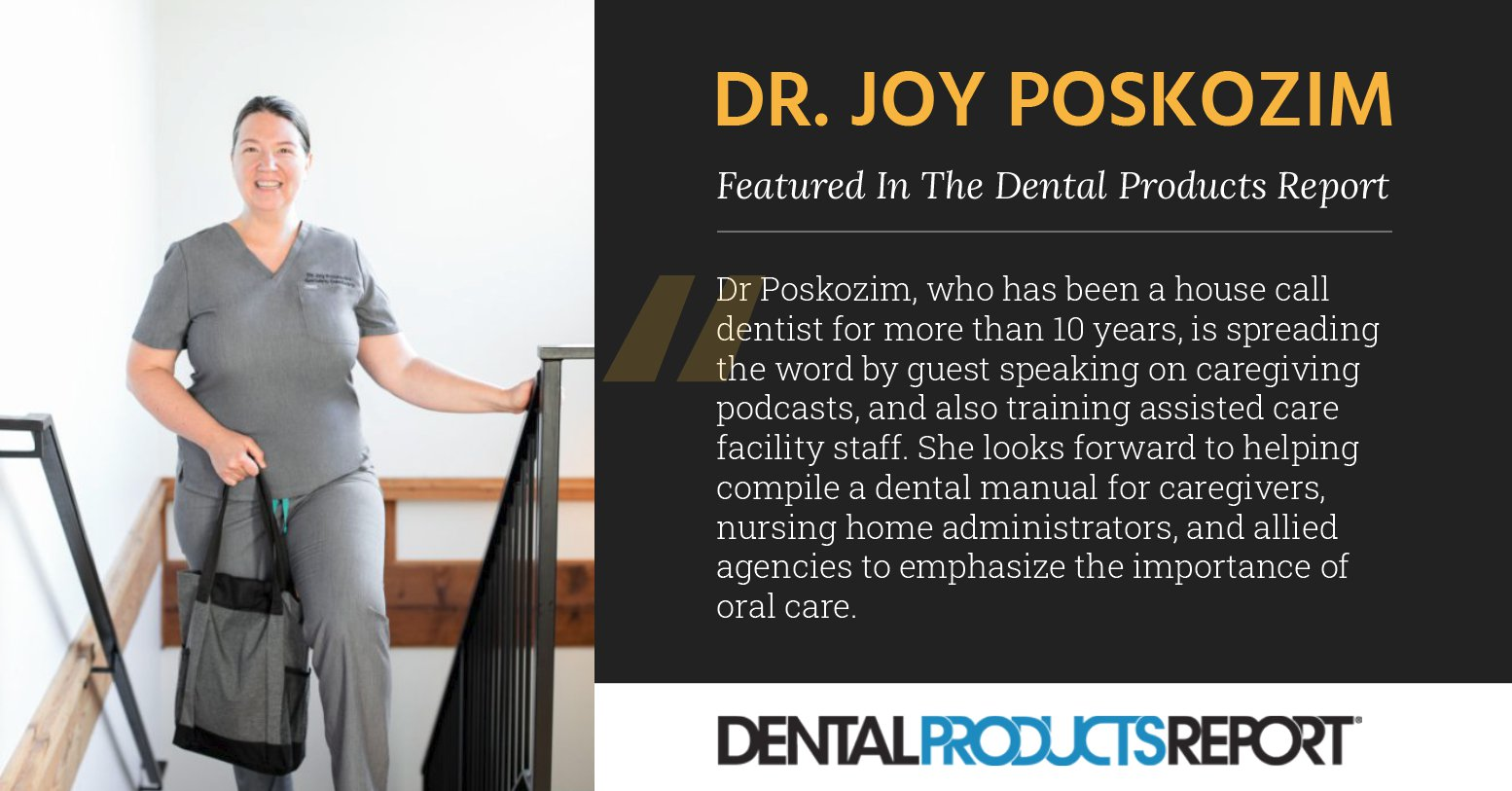 Dr. Joy Poskozim featured in the Dental Products Report